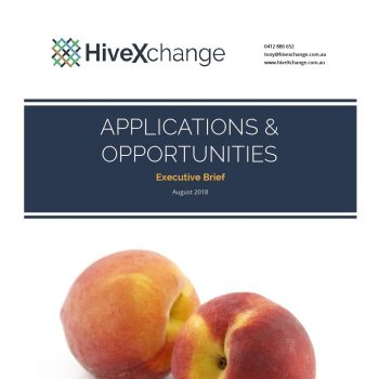 HiveXchange - Executive brief for Summerfruit - Aug 2018